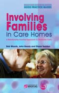 Involving Families in Care Homes, Bob Woods, John Keady and Diane Seddon